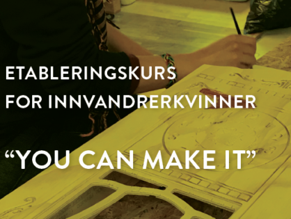 """You can make it"" - Etablererkurs for innvandrerkvinner"